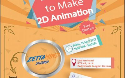Pelatihan Easy Way To Make 2D Animation di Kampus Politeknik Negeri Batam